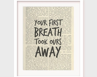 Nursery Printable, Your First Breath Took Ours Away, Printable Quote, Nursery Decor, Instant Download