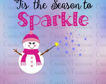 Tis the Season to Sparkle.  Christmas SVG, DXF. Cutting file for Silhouette cameo or Cricut design space. Svg, dxf, png vinyl cutting file.