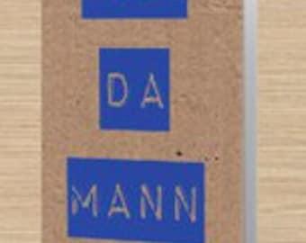 You Da Mann greeting card