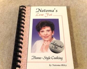 Natoma's Low Fat Home-Style Cooking - Signed Copy - Natoma Riley