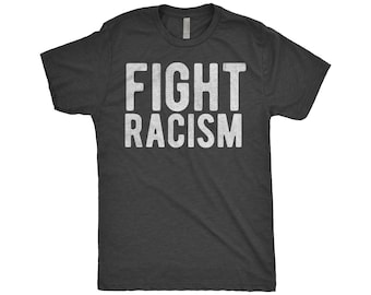 Fight Racism - Anti Racist - Civil Rights Black History Month - Equality Equal Rights Shirt