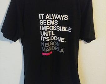 Nelson Mandela Quote T Shirt