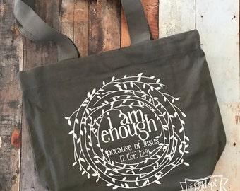i am enough because of Jesus grey tote bag