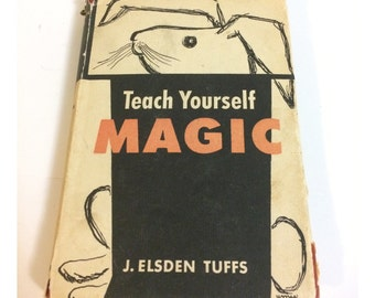 J. Elsden Tuff Teach Yourself Magic Rare First Edition Hardcover 1956