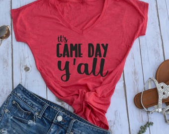 Its Game Day Y'all shirt- football shirt- game day shirt- tailgating shirt- football season- womens football shirts- fall tshirts- womens