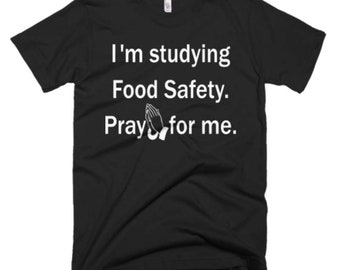 Food Safety Shirt - Food Safety Tee - Gift For Food Safety Student - Food Safety T-Shirt - Food Safety Gifts - Food Safety Tee's