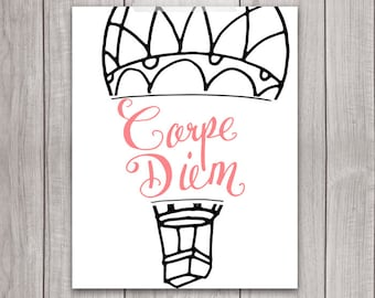 Carpe Diem Wall Art - 8x10 Printable Art, Inspirational Quote, Carpe Diem Print, Inspirational Print, Hot Air Balloon