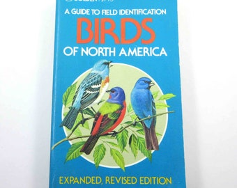 A Guide to Field Identification Birds of North America Vintage Guide Book with Fabulous Illustrations
