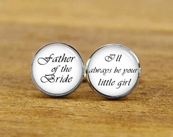 father of the bride cufflinks, i'll always be your little girl, custom wedding cuff links, groom cufflinks, square cufflink, tie clips