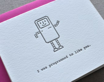 I Was Programmed To Like You Letterpress Card & Envelope