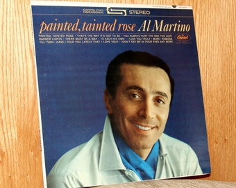 Al Martino - Painted, Tainted Rose - Capitol Records ST 1975 - Vintage 33 1/3 LP Record - 1963