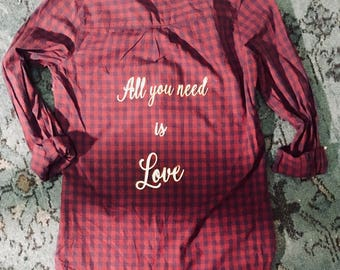 All you need is love titled pull over plaid print top with gold htv vinyl