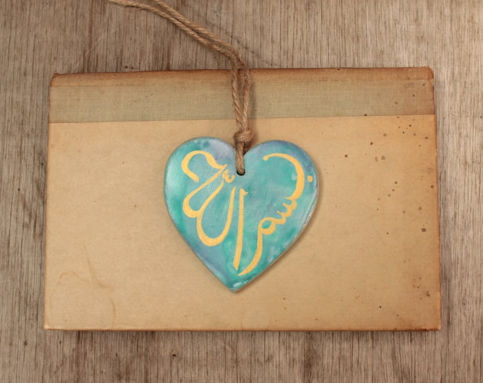 Bismillah Arabic Calligraphy - hand-painted wooden heart - Islamic Muslim Eid gift - Turquoise Sea and Gold