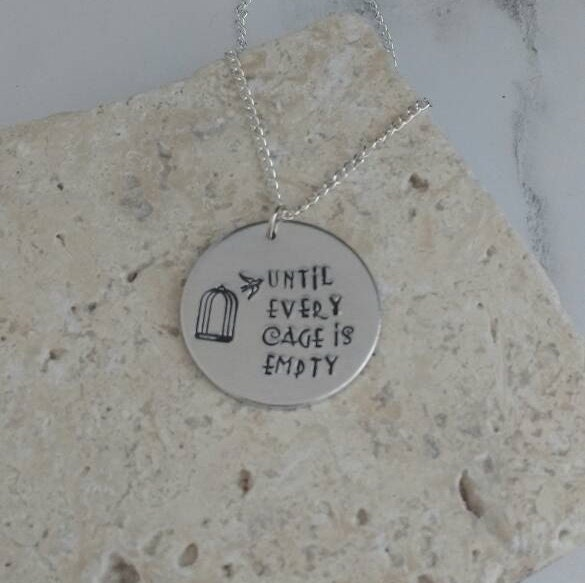 Vegan statement - vegan necklace - jewelry - until every cage is empty - animal rights jewellery - handstamped 3cm pendant on 18