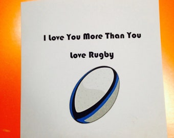 I Love You More Than You Love Rugby Card, Sports Fan Valentines Day Card,  Birthday Card For Him, Handmade, 6 Nations, Rugby Ball,