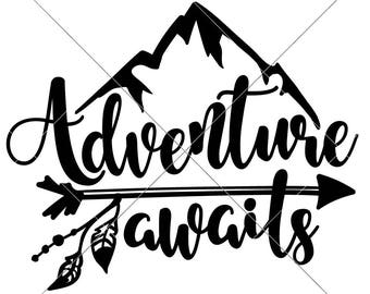 Adventure Awaits Mountain Camping Hiking SVG dxf File for Cutting Machines like Silhouette Cameo and Cricut, Commercial Use Digital Design
