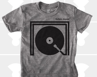 Listen Round Turntable Shirt - Boys and Girls Clothing - Baby, Toddler, Youth Graphic Tee - Music Gift - DJ - Rock n' Roll TShirt - Hipster