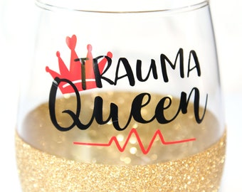 Gift for Paramedic / Trauma Queen / Emt Gift / Paramedic Gift / ER Nurse Gift / Gift for ER Doctor / RN Gift / Emt Graduation Gift