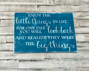 Enjoy the Little Things Distressed Sign
