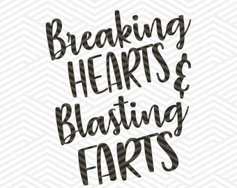 Cut & Print Files | Breaking Hearts and Blasting Farts