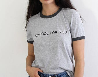 TOO COOL Ringer Tee