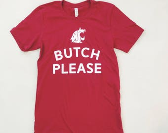 BUTCH PLEASE - Unisex Short Sleeve Crimson T-Shirt