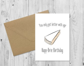 Cheesy Birthday Card • Cheese Card • Brie Birthday Card • Cheese Birthday Card • Cheesy Birthday • Happ-Brie Birthday • Cheese Pun Birthday