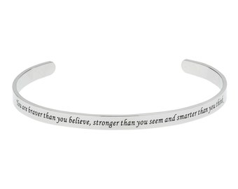 Stainless Steel You're Braver Than You Believe, Stronger Than You Seem, Smarter Than You Think, Inspirational Bracelet