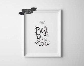 Inspirational motivational printable wall art, printable quote, minimal print, calligraphy print, hand lettering, digital print, home decor