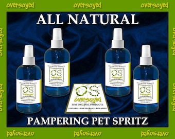 All Natural Pampering Pet Spritz - Deodorizing Pet Spray For Cats & Dogs - 4 Fragrances Available - Non-Toxic