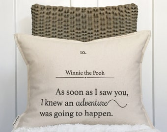 "15x19"" As Soon As I Saw You, I Knew An Adventure Was Going To Happen Pillow Cover - Winnie the Pooh - Cotton Duck Canvas - Button Closure"
