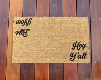 Hey Y'all / Bye Now™ - Southern Hospitality Door Mat (doormat) - perfect housewarming gift