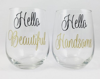 Custom Wine Glass, Stemless Wine Glasses, Hello Beautiful, Hello Handsome, Wedding Gift, Bridal Shower Gift