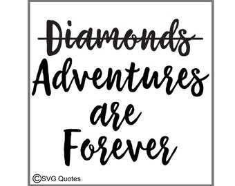 Adventures Are Forever SVG DXF EPS Cutting File For Cricut Explore,Silhouette & More.Instant Download.Personal/Commercial Use.Vinyl Stickers