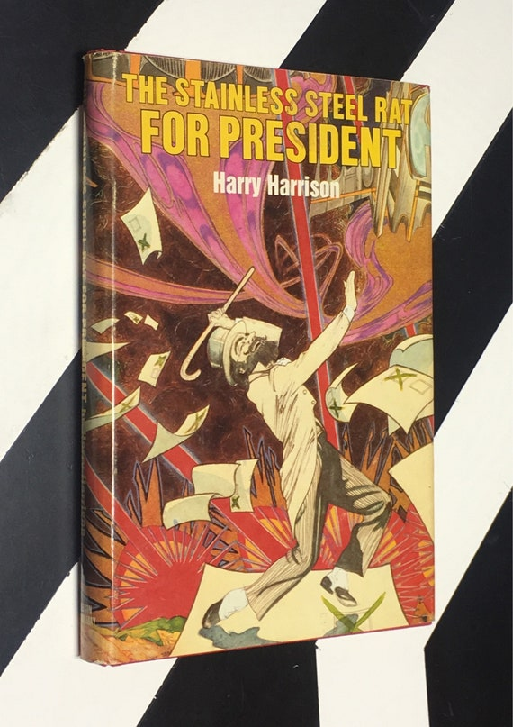 The Stainless Steel Rat for President by Harry Harrison (1982) hardcover book