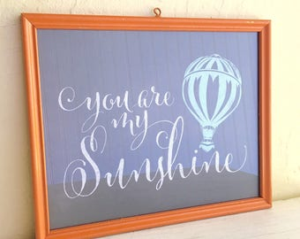 Framed You are my Sunshine Saying Statement Sign Print in Vintage Orange Painted Frame Wall Hanging 8x10