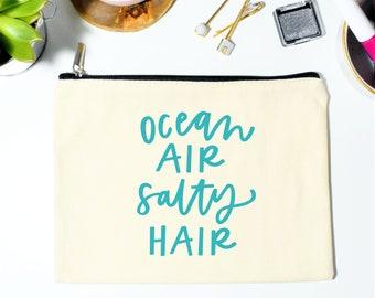 Beach Makeup Bag, Beach Wedding, Canvas Makeup Bag, Bachelorette Party, Cosmetic Bag, Makeup Bag, Bridesmaid Gift, Ocean Air, Salty Hair