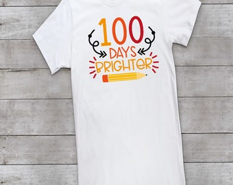 100 Days Brighter, 100 days of school, 100th day of school, 100 days smarter, 100 days, school, 100 days shirt, school shirt, 100th day, 100