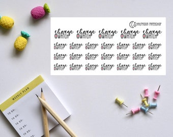 Charge Watch Script planner stickers