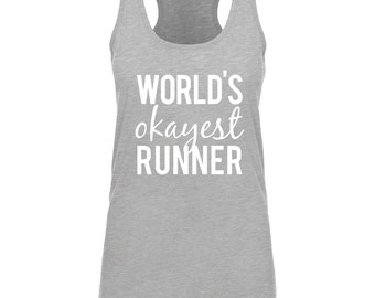 World's Okayest Runner - Running Tank, Workout Gym Tank Top, World's Okayest Athlete, OCR, Marathon, Barbell, Muscle, Flex, Vest, Shirt