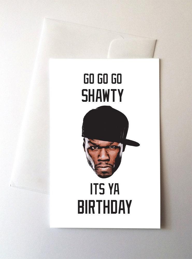 il_fullxfull.1165605861_m0gp?version=1 go shawty in da club birthday card