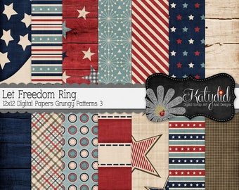 Let Freedom Ring 12x12 300 dpi  Digital Scrapbook Patriotic Grungy/Shabby Pattern 3 Papers and Backgrounds, July Fourth