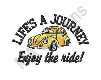 Car - Machine Embroidery Design, Life's A Journey, Enjoy The Ride!