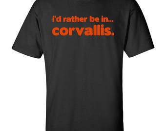 I'd Rather Be In...Corvallis T Shirt - Black