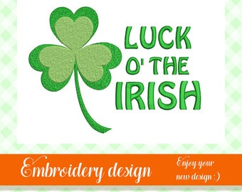 Luck o' the irish embroidery design, st patricks day embroidery, irish design, machine embroidery, shamrock embroidery