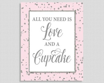 All You Need Is Love and a Cupcake Sign, Pink & Silver Glitter Confetti Shower, Wedding Reception Sign, INSTANT PRINTABLE
