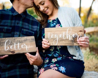 """Better Together Signs - Engagement Photo Props - Wedding Decor - Wedding Signs - Head Table Decor - Wedding Photo Props - (5.5"""" x 12"""")"""