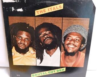 The Itals Brutal Out Deh - Vintage Vinyl Record Album Reggae 1981 Nighthawk NH-303 VG/EXC