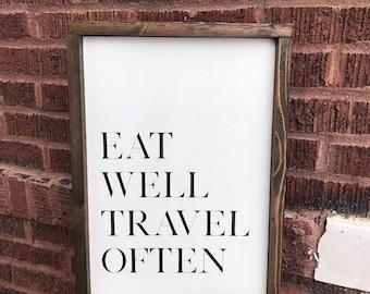 Eat Well Travel Often, Framed Wood Sign
