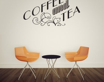 Coffee and Tea Café Quote Wall Decal - Vinyl Decal - Car Decal - Id005